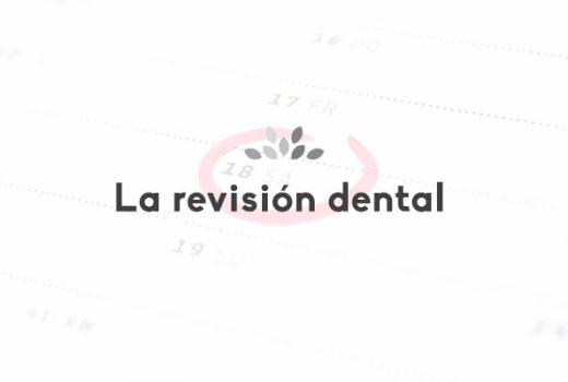 La revisión del dentista