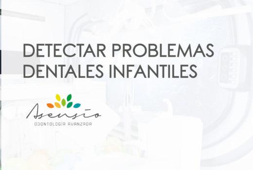 Detectar problemas dentales infantiles